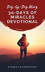 Day-by-Day Glory Devotional: 30-Days of Miracles (phase II)
